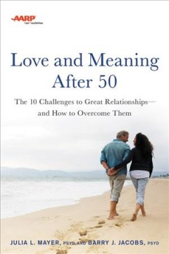 Love and Meaning After 50
