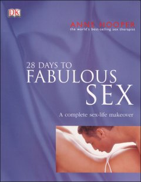 28 Days to Fabulous Sex