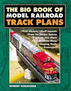 The Big Book of Model Railroad Track Plans