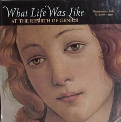 What Life Was Like at the Rebirth of Genius
