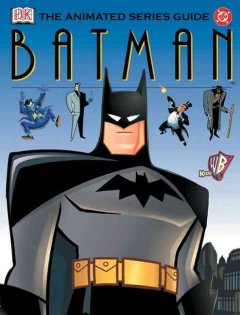 Batman, the Animated Series Guide