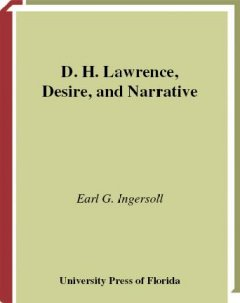 D.H. Lawrence, Desire, and Narrative