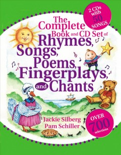 Rhymes, Songs, Poems, Fingerplays And Chants