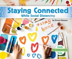 Staying Connected While Social Distancing