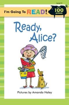 Ready, Alice?