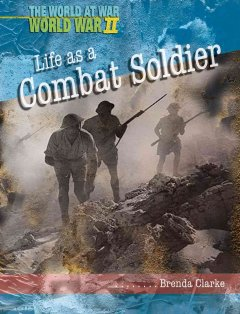 Life as A Combat Soldier