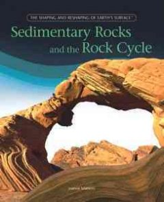 Sedimentary Rocks and the Rock Cycle