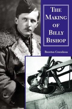 The Making of Billy Bishop