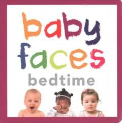 Baby Faces Bedtime