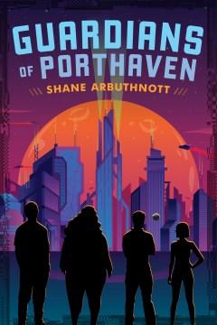 Guardians Of Porthaven