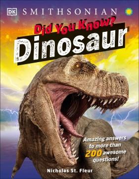 Did You Know? Dinosaur