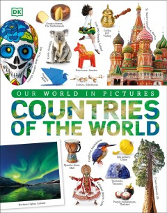 Our World In Pictures: Countries Of The World