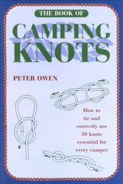 The Book of Camping Knots
