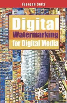 Digital Watermarking for Digital Media