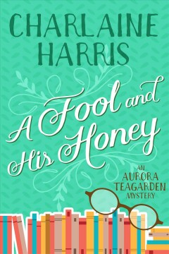 A Fool and His Honey