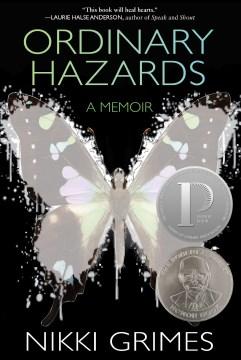Ordinary Hazards: A Memoir