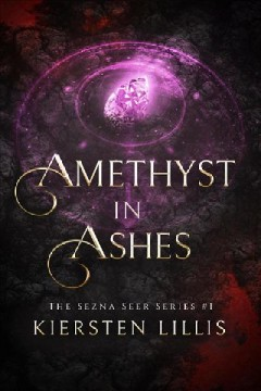 Amethyst in Ashes
