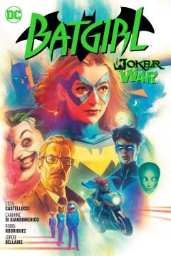 Batgirl. Vol. 8, The Joker War