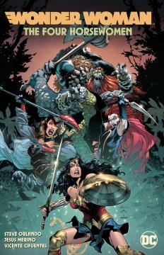 Wonder Woman. Volume 4, The Four Horsewomen