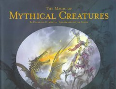 The Magic of Mythical Creatures