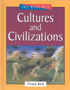 Cultures and Civilizations