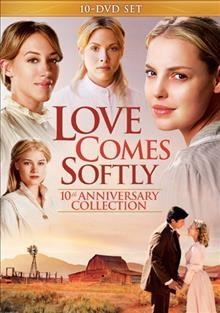 Love Comes Softly 10th Anniversary Collection