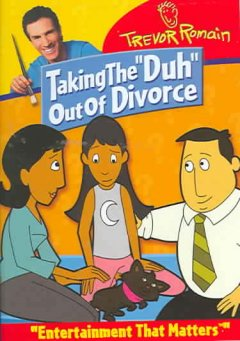 "Taking the ""duh"" Out of Divorce"