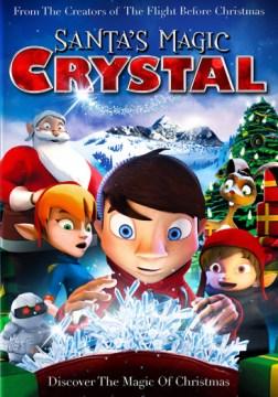 Santa's Magic Crystal