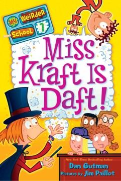 Miss Kraft Is Daft!