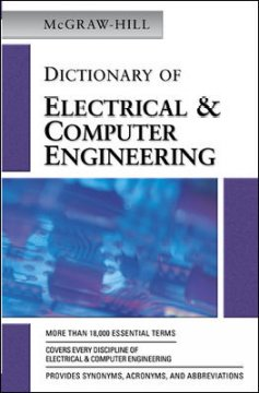 McGraw-Hill Dictionary of Electrical and Computer Engineering
