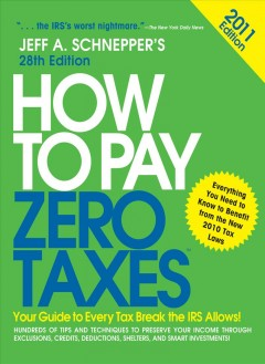 How to Pay Zero Taxes 2011