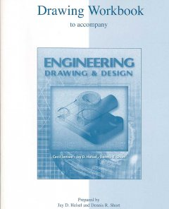 Drawing Workbook to Accompany Engineering Drawing and Design