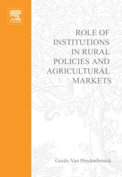 Role of Institutions in Rural Policies and Agricultural Markets