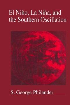 El Niäno, La Niäna, and the Southern Oscillation