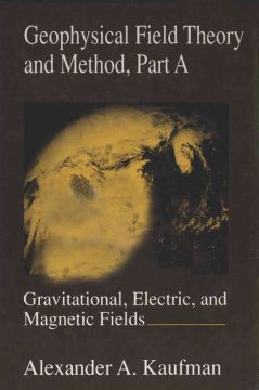 Geophysical Field Theory and Method