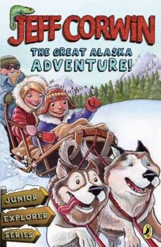 The Great Alaska Adventure