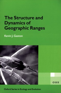 The Stucture and Dynamics of Geographic Ranges
