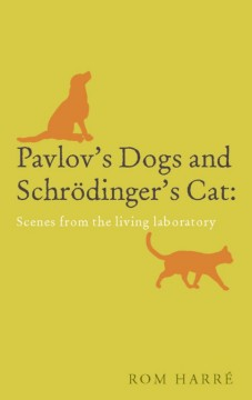 Pavlov's Dogs and Schrčodinger's Cat