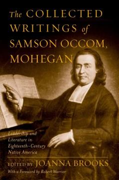 The Collected Writings of Samson Occom, Mohegan