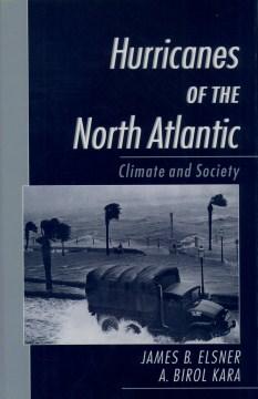 Hurricanes of the North Atlantic