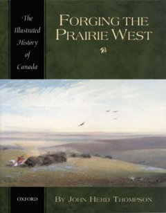 Forging the Prairie West