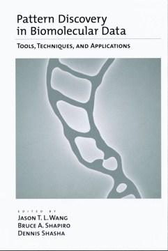 Pattern Discovery in Biomolecular Data