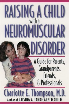Raising A Child With A Neuromuscular Disorder