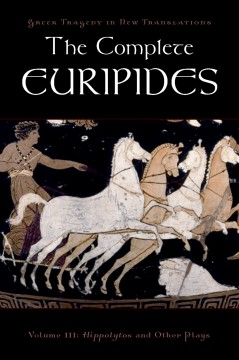 Hippolytos and Other Plays