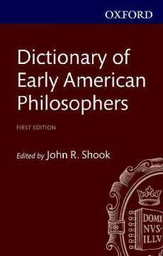 The Dictionary of Early American Philosophers