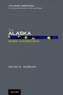 The Alaska State Constitution