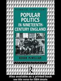 Popular Politics in Nineteenth-century England