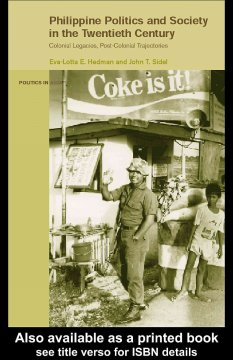 Philippine Politics and Society in the Twentieth Century