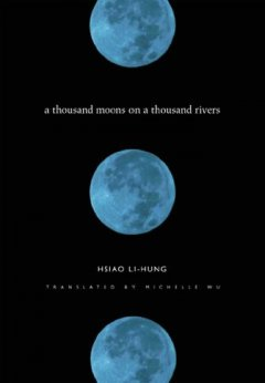 A Thousand Moons on A Thousand Rivers