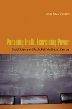 Pursuing Truth, Exercising Power